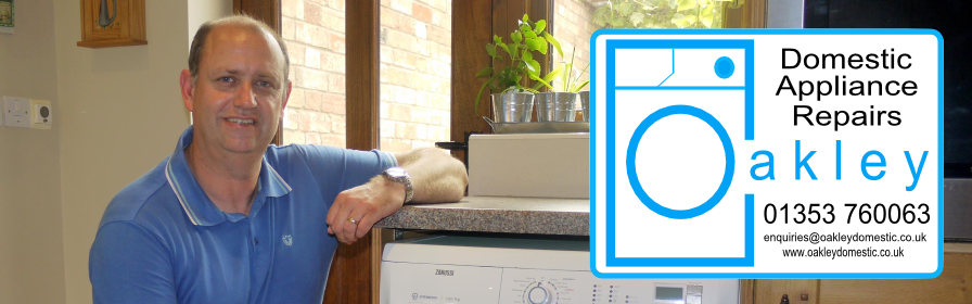 Oakley Domestic Appliance Repairs: Washing machine repair, dishwasher repair, oven repair in Ely, Cambridge, and surrounding areas of Cambridgeshire